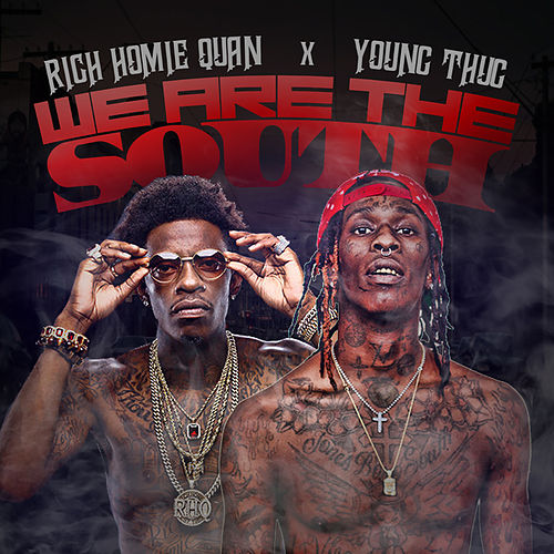 We Are the South von Rich Homie Quan