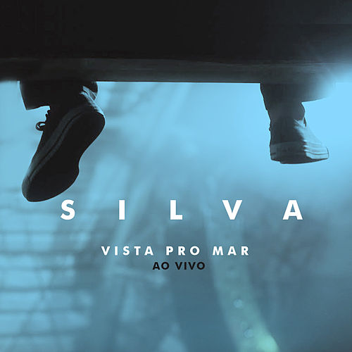 Vista Pro Mar (Ao Vivo) de Silva