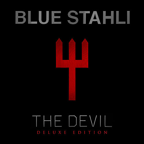 The Devil (Deluxe Edition) de Blue Stahli