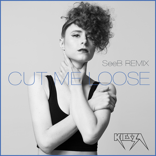 Cut Me Loose by Kiesza
