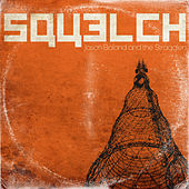Squelch by Jason Boland