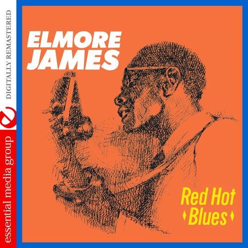Red Hot Blues (Digitally Remastered) de Elmore James