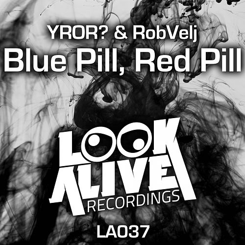 Blue Pill, Red Pill von YROR