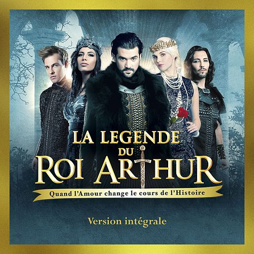 La légende du Roi Arthur (Deluxe Version) de Various Artists
