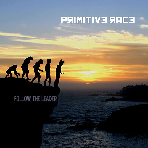 Follow the Leader de Primitive Race