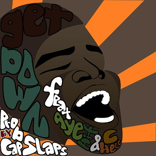 Get Down (feat. Aye Hit & C. Hecc) de Cap Slaps