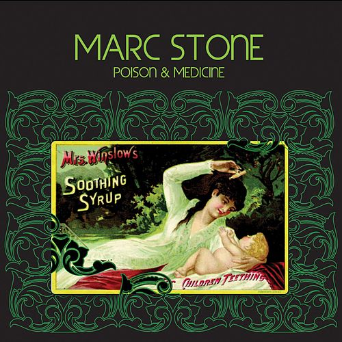 Poison & Medicine by Marc Stone