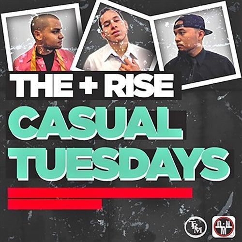 Casual Tuesdays de Rise