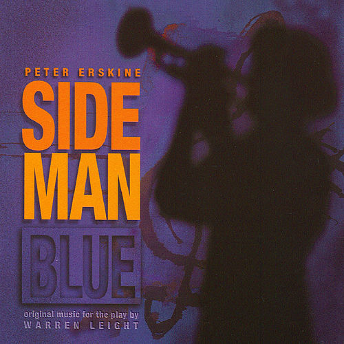 Side Man Blue de Peter Erskine