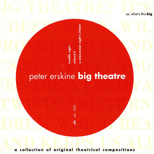 Big Theatre de Peter Erskine
