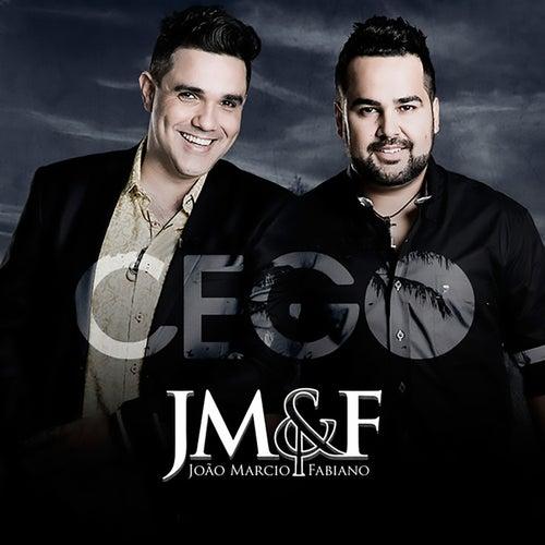 Cego de João Márcio e Fabiano