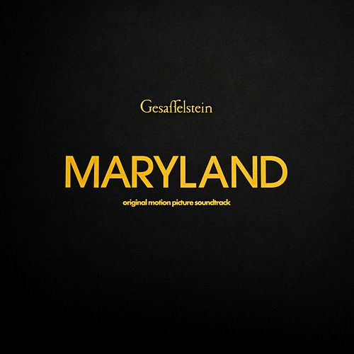 Maryland (Bande Originale du Film) by Gesaffelstein