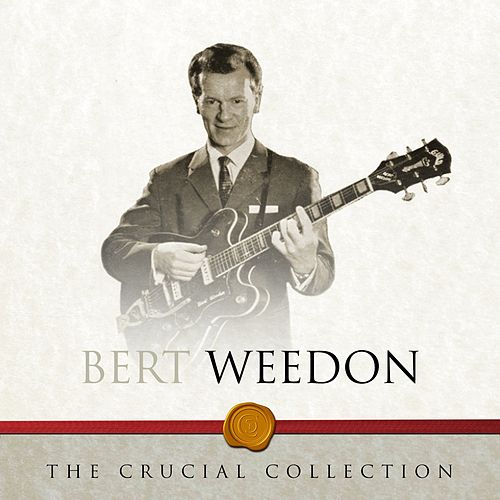 The Crucial Collection de Bert Weedon