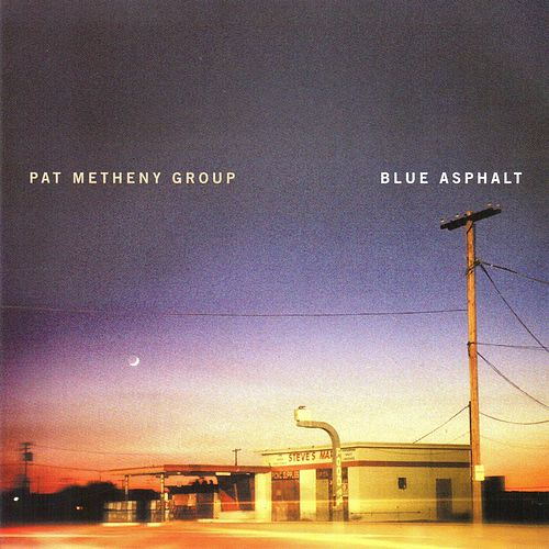 Blue Asphalt de Pat Metheny