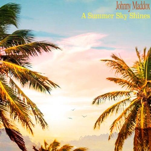 A Summer Sky Shines de Johnny Maddox