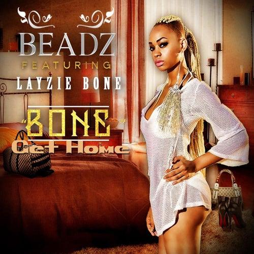 Get Home (Bone) [feat. Layzie Bone] by Beadz