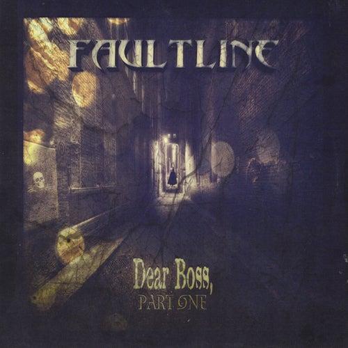 Dear Boss, Pt. 1 von Faultline