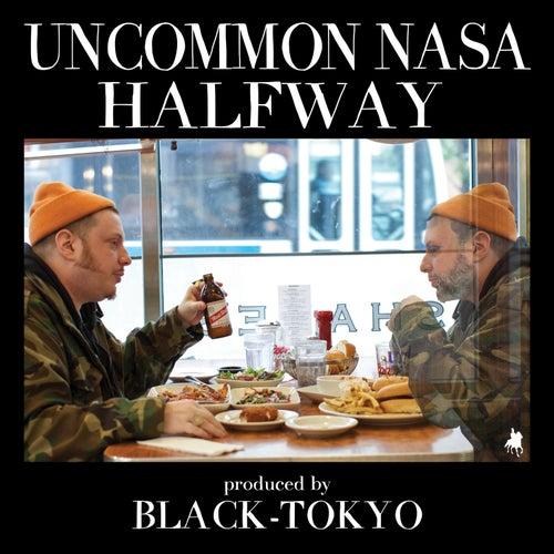 Halfway by Uncommon Nasa