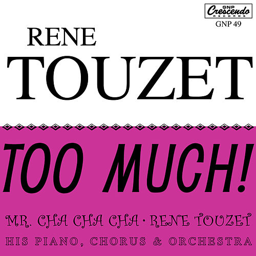 Too Much! von Rene Touzet