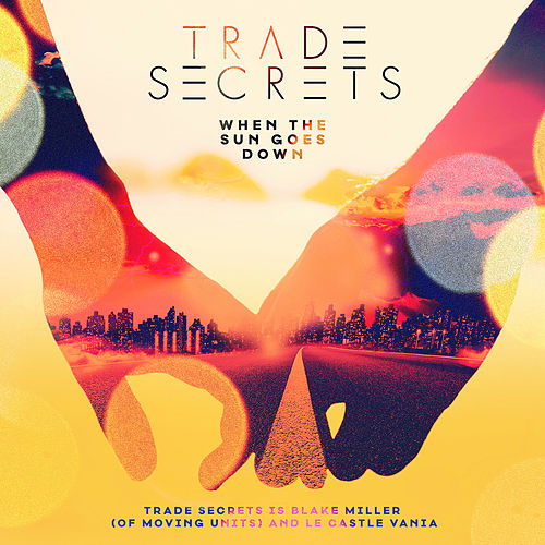 When The Sun Goes Down - EP by Trade Secrets