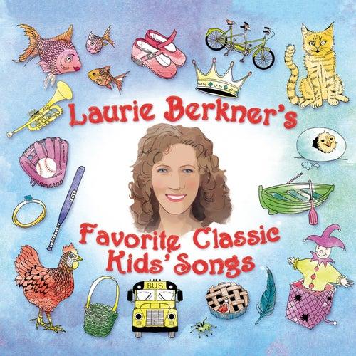Laurie Berkner's Favorite Classic Kids' Songs de The Laurie Berkner Band