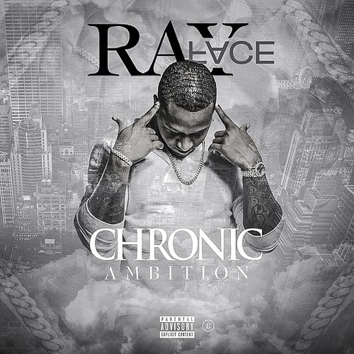 Chronic Ambition von Rayface