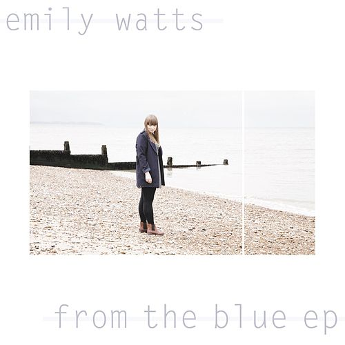 From the Blue - EP de Emily Watts