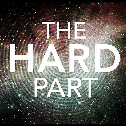 The Hard Part by The Blue Stones