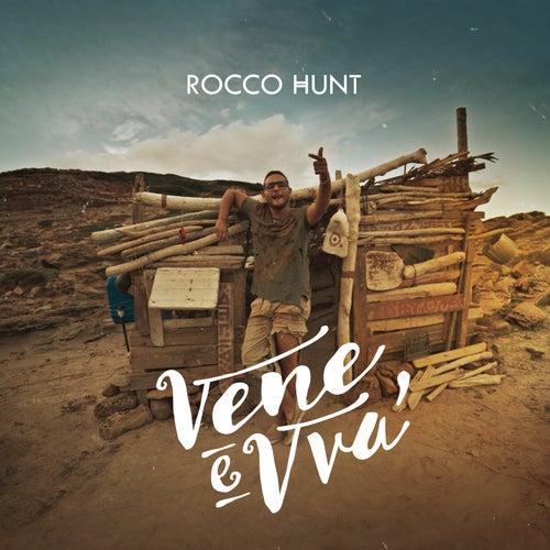 Vene e vvà di Rocco Hunt