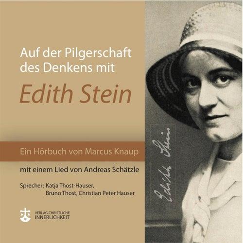 Auf der Pilgerschaft des Denkens mit Edith Stein by Various Artists