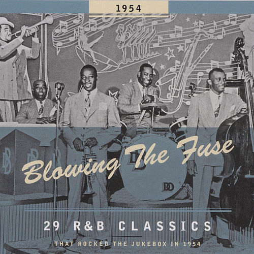 Blowing The Fuse 1954 de Various Artists