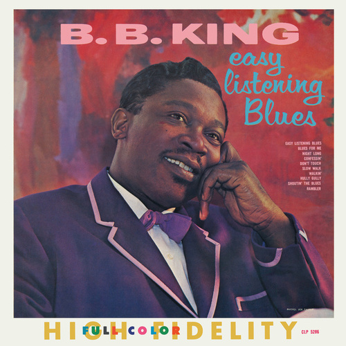 Easy Listening Blues by B.B. King
