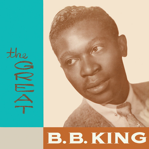 The Great B.B. King by B.B. King