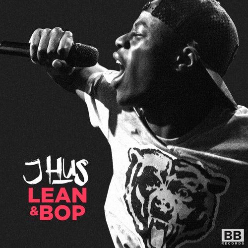 Lean & Bop by J Hus