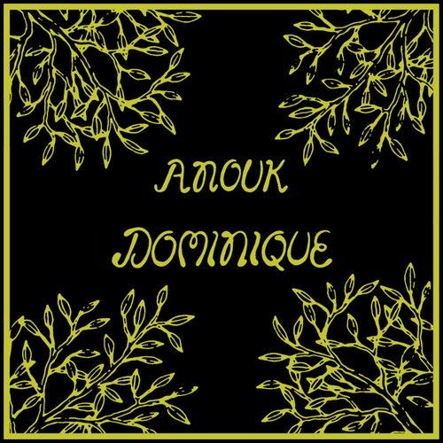 Dominique von Anouk