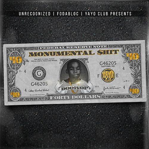 Monumental $hit by Doo Wop