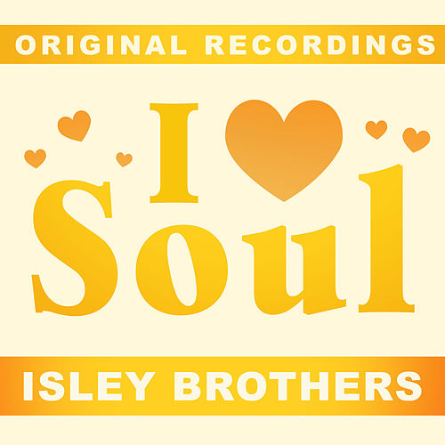 I Love Soul van The Isley Brothers