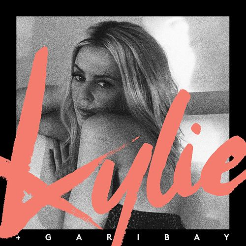 Kylie + Garibay by Kylie Minogue