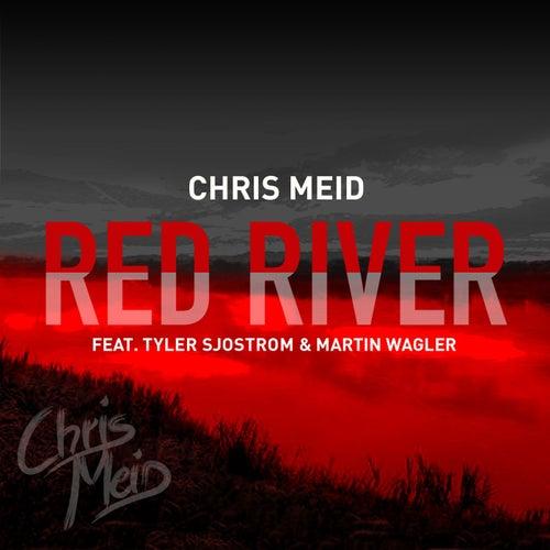 Red River (feat. Tyler Sjostrom & Martin Wagler) von Chris Meid