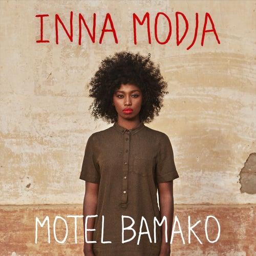 Motel Bamako de Inna MODJA