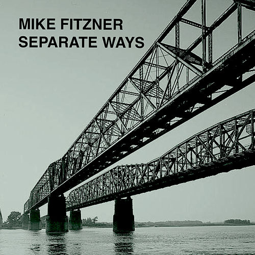 Separate Ways de Mike Fitzner