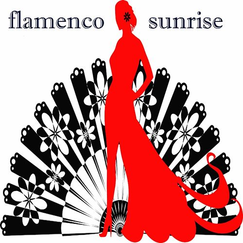 Flamenco Sunrise von Various Artists