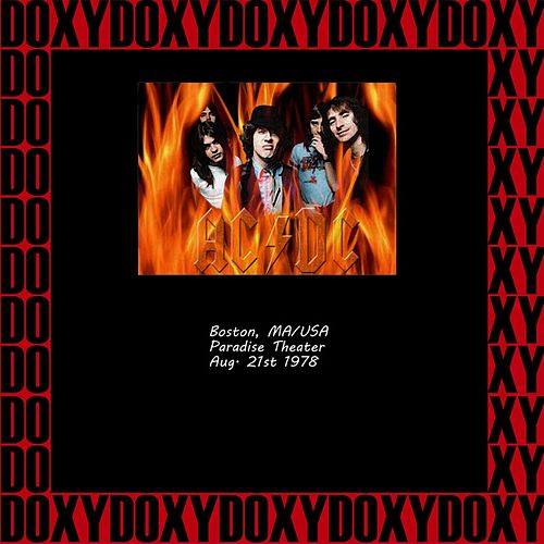Paradise Theater, Boston Ma. August 21st, 1978 (Doxy Collection, Remastered, Live On Wbcn Fm Broadcasting) de AC/DC