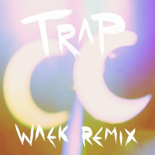 Trap (Waek Remix) by Camp Claude