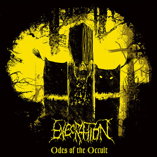 Odes Of the Occult by Execration