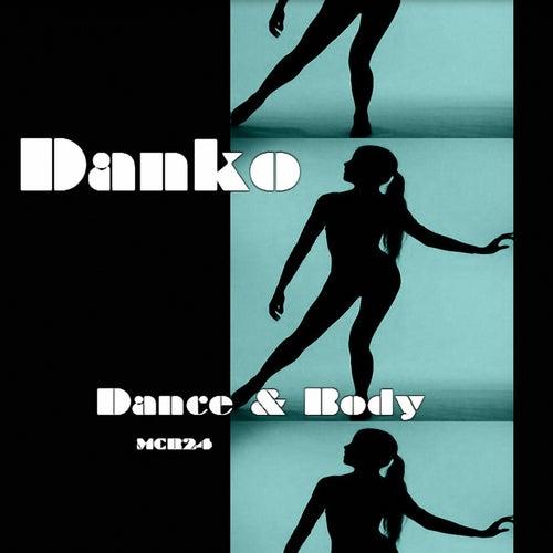 Dance & Body - EP von Danko