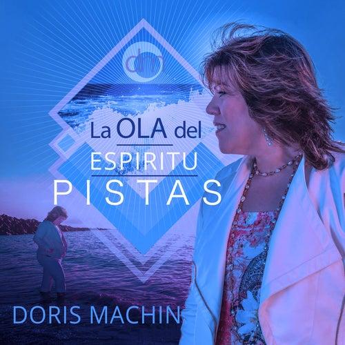 Pistas: La Ola del Espiritu de Doris Machin