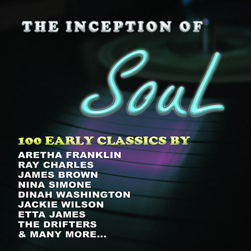 The Inception of Soul by Various Artists
