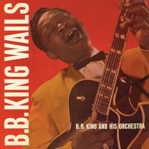 B.B. King Wails de B.B. King
