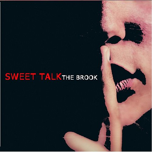 Sweet Talk - EP by Brook